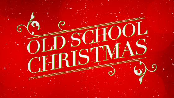 Old School Christmas