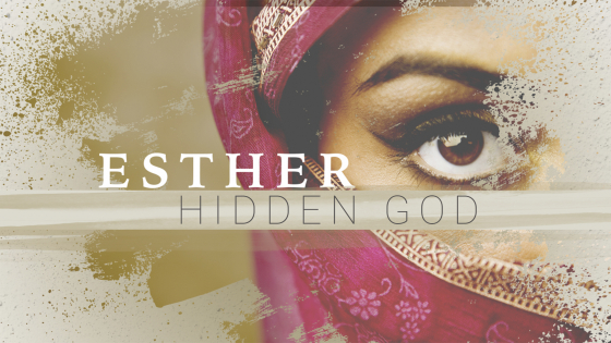 Esther: Hidden God