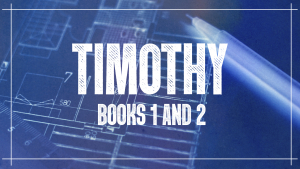 Timothy Books 1 & 2