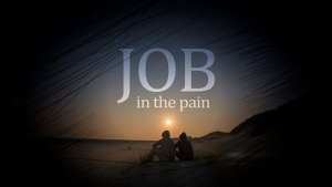 Job: In the Pain